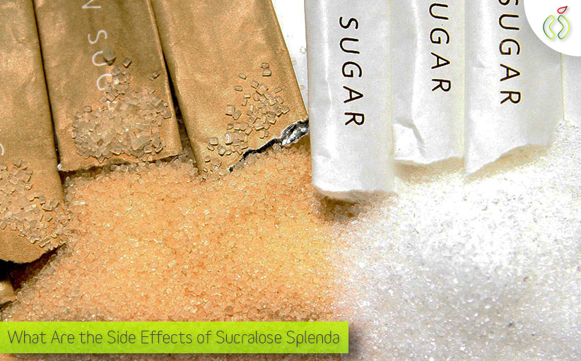 Side Effects of Sucralose Splenda, Should I Really Eat It?