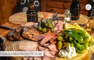 9 Super Delicious Meat Recipes for Dinner