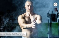 A Super Analytical Muscle Building Diet Plan For Men
