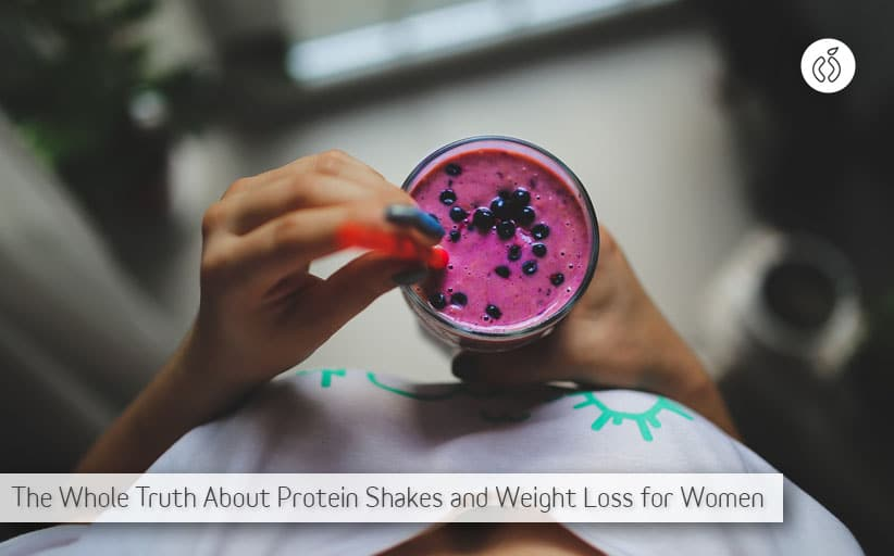 The Whole Truth About Protein Shakes For Women To Lose