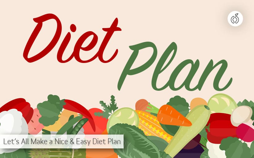 Why You Should Make a Diet Plan Right Now