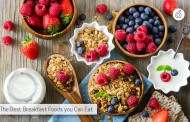 What Do You Eat for Breakfast? Here Are the Best Foods